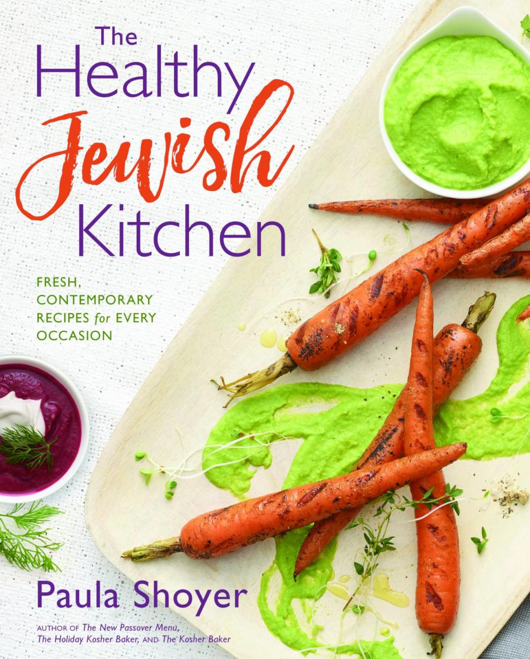Win a Copy of The Healthy Jewish Kitchen by Paula Shoyer!